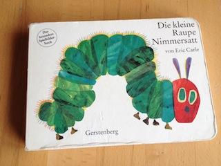 """Buch """"Die kleine Raupe Nimmersatt"""""""